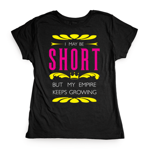 Short Girl Empire Womens T-Shirt