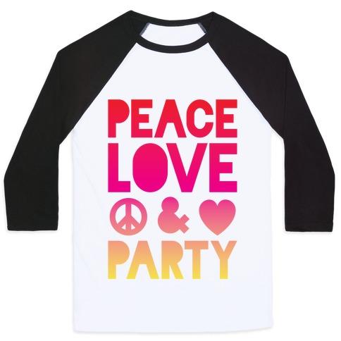 Peace Love & Party Baseball Tee