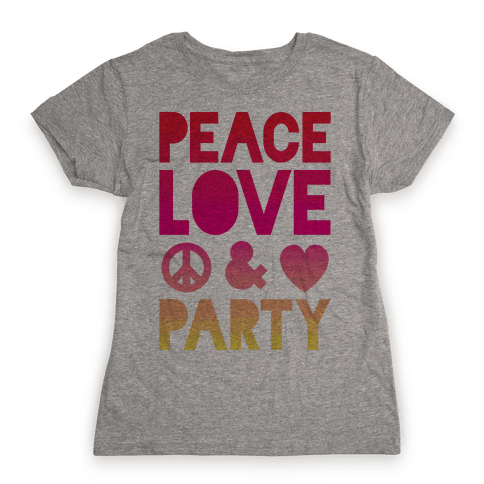 Peace Love & Party Womens T-Shirt