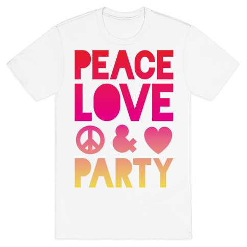Peace Love & Party Mens T-Shirt
