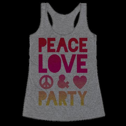 Peace Love & Party Racerback Tank Top