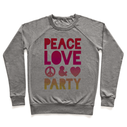Peace Love & Party Pullover
