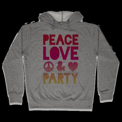 Peace Love & Party Hooded Sweatshirt