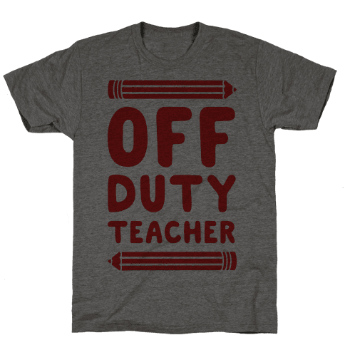 Off Duty Teacher