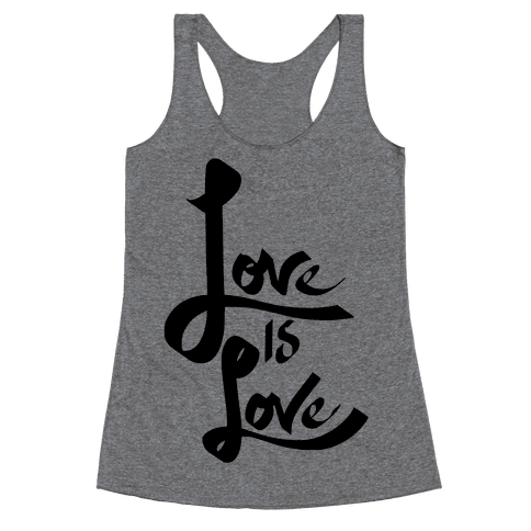 Love Is Love Racerback Tank Top