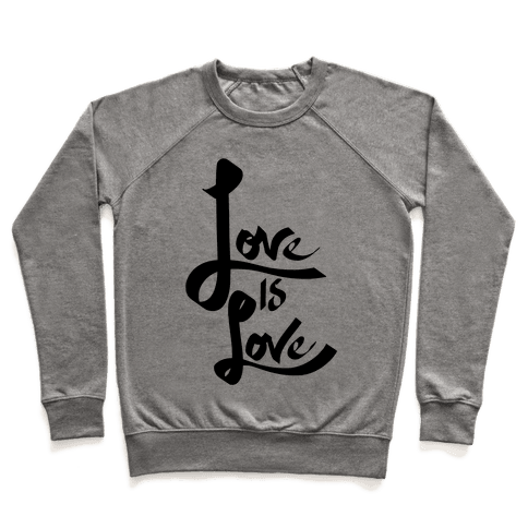 Love Is Love Pullover