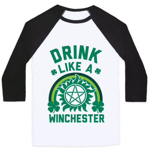 Drink Like A Winchester (St. Patrick's Day) Baseball Tee