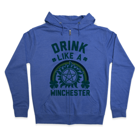 Drink Like A Winchester (St. Patrick's Day) Zip Hoodie