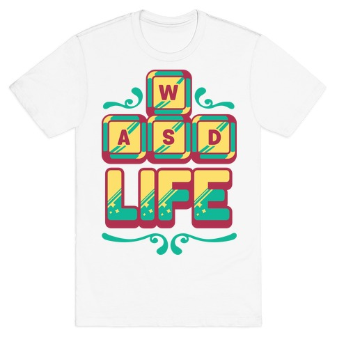 WASD Life T-Shirt