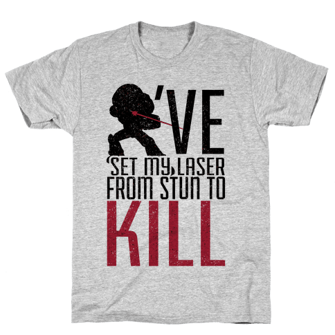 Laser to Kill Mens T-Shirt