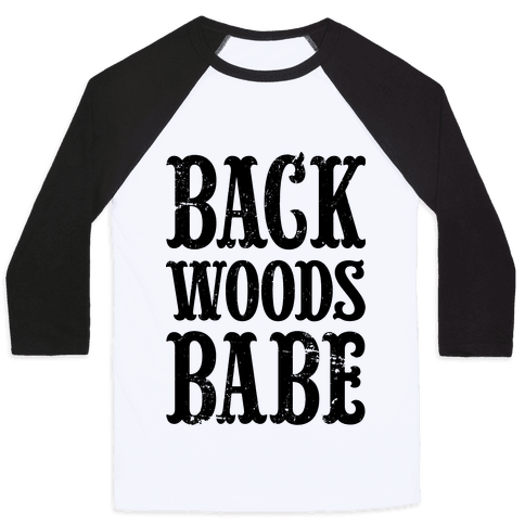 Back Woods Babe Baseball Tee