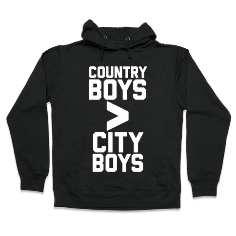 Country Boys > City Boys Hooded Sweatshirt