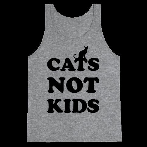 Cats Not Kids Tank Top