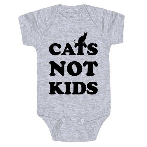 Cats Not Kids Baby Onesy