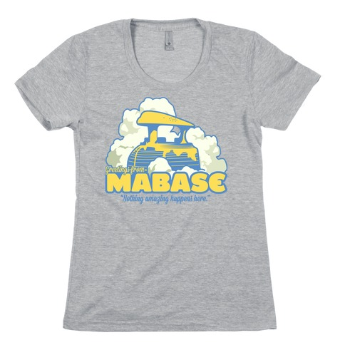 Greetings From Mabase Womens T-Shirt