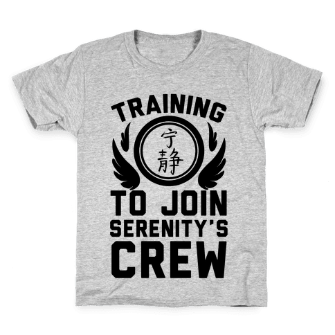 Training to Join Serenity's Crew Kids T-Shirt