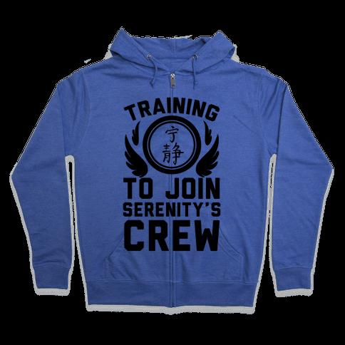 Training to Join Serenity's Crew Zip Hoodie