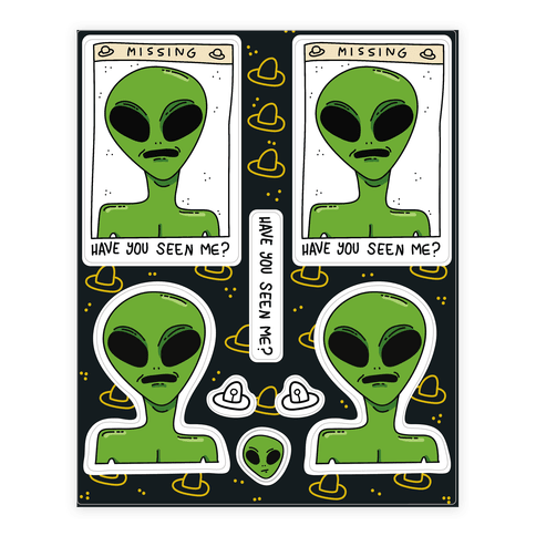 Have You Seen Me (Alien) Sticker/Decal Sheet