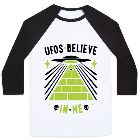 UFOS Believe In Me Baseball Tee
