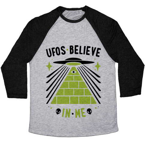 UFOS Believe In Me Baseball Tee