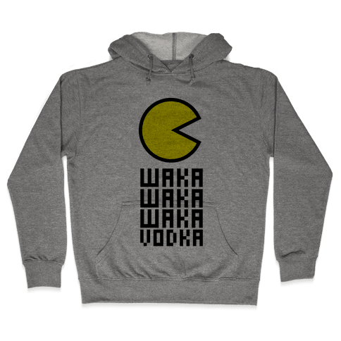 Vodka for Pacman Hooded Sweatshirt