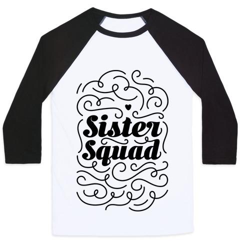 Sister Squad Baseball Tee
