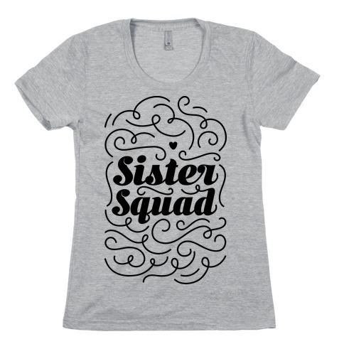Sister Squad Womens T-Shirt