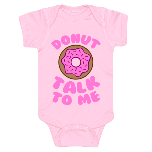 Donut Talk To Me Baby Onesy