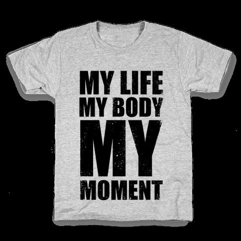 My Life, My Body, My Moment (Tank) Kids T-Shirt