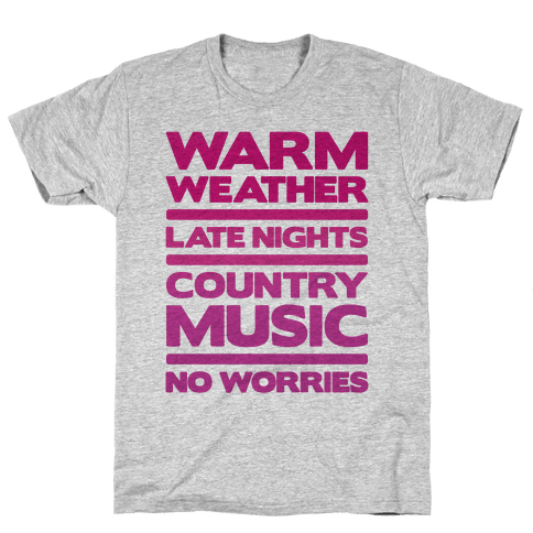Warm Weather No Worries Mens T-Shirt