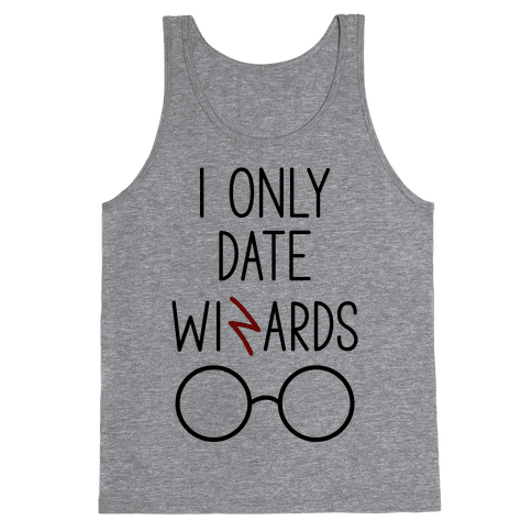I Only Date Wizards Tank Top