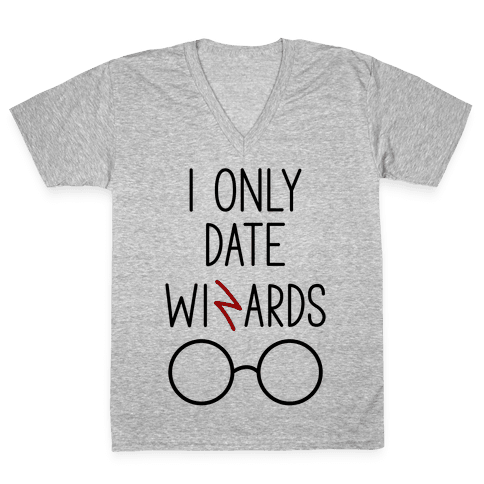 I Only Date Wizards V-Neck Tee Shirt