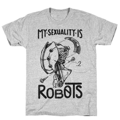 My Sexuality is Robots Mens T-Shirt