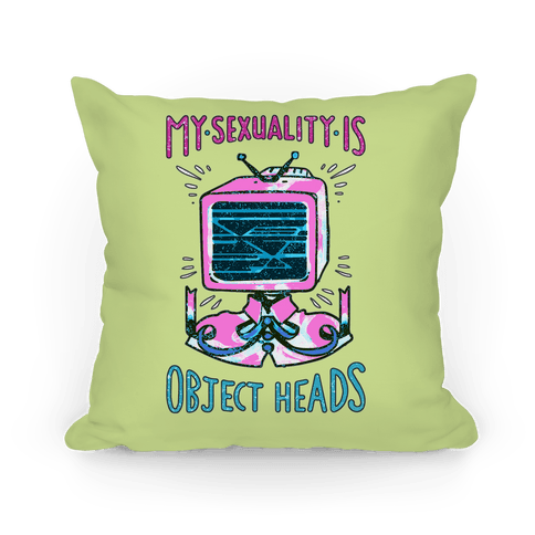 My Sexuality is Object Heads Pillow