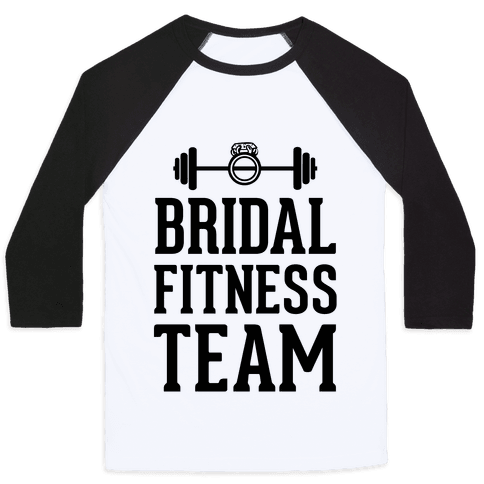 Bridal Fitness Team Baseball Tee