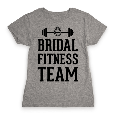 Bridal Fitness Team Womens T-Shirt