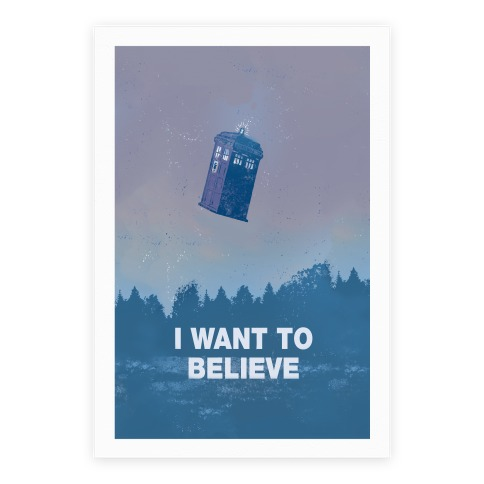 I Want To Believe (Doctor Who) Poster