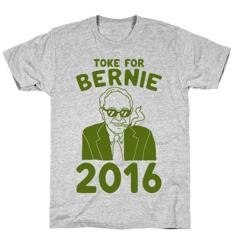 Toke For Bernie 2016 T-Shirt