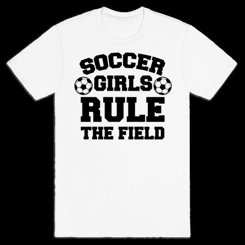 Soccer Girls Rule The Field Mens T-Shirt