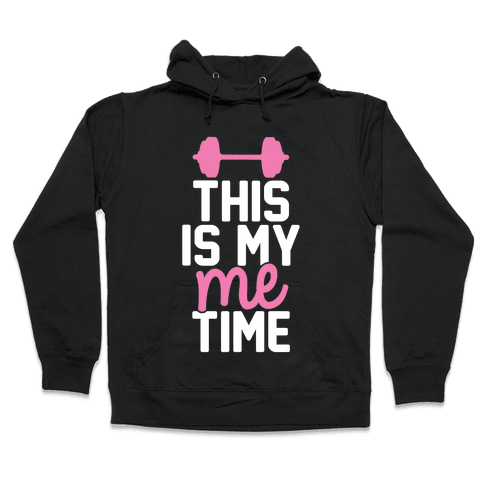This Is My Me Time (Pink & White) Hooded Sweatshirt