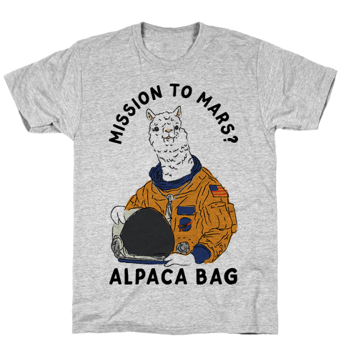 Mission to Mars Alpaca Bag Mens T-Shirt