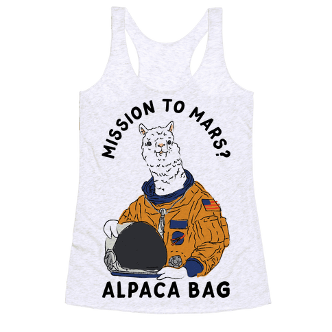 Mission to Mars Alpaca Bag Racerback Tank Top