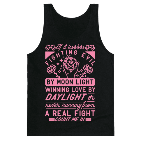 If It Involves Fighting Evil By Moon Light Tank Top