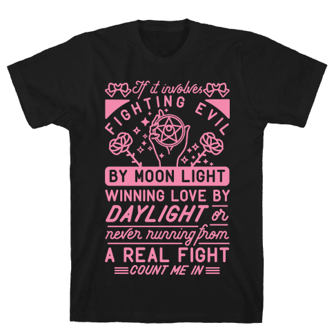 If It Involves Fighting Evil By Moon Light Mens/Unisex T-Shirt