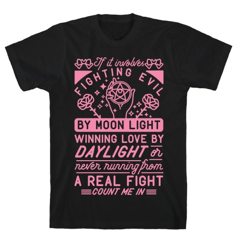 If It Involves Fighting Evil By Moon Light Mens T-Shirt