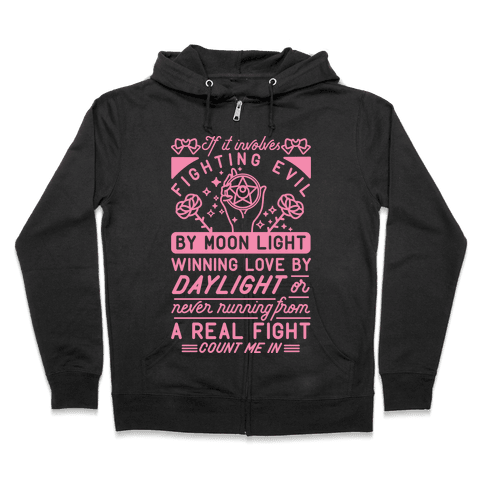 If It Involves Fighting Evil By Moon Light Zip Hoodie