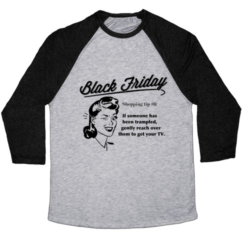Black Friday Shopping Tip Baseball Tee
