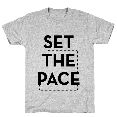Set The Pace Mens T-Shirt