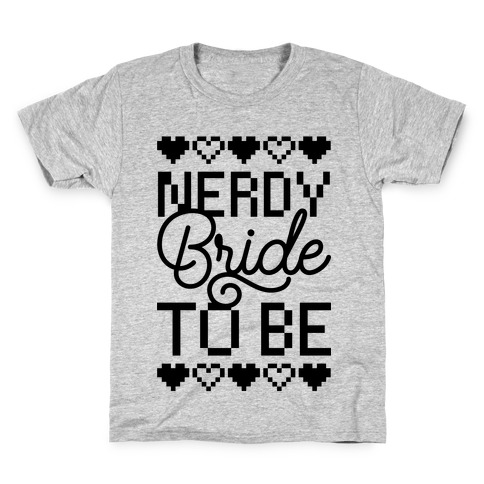 Nerdy Bride To Be Kids T-Shirt
