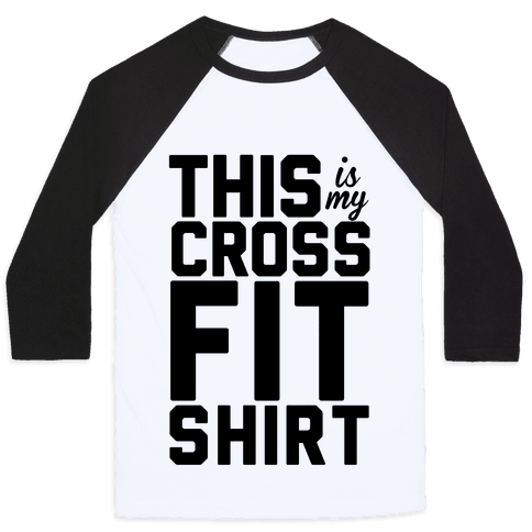 This Is My Crossfit Shirt Baseball Tee